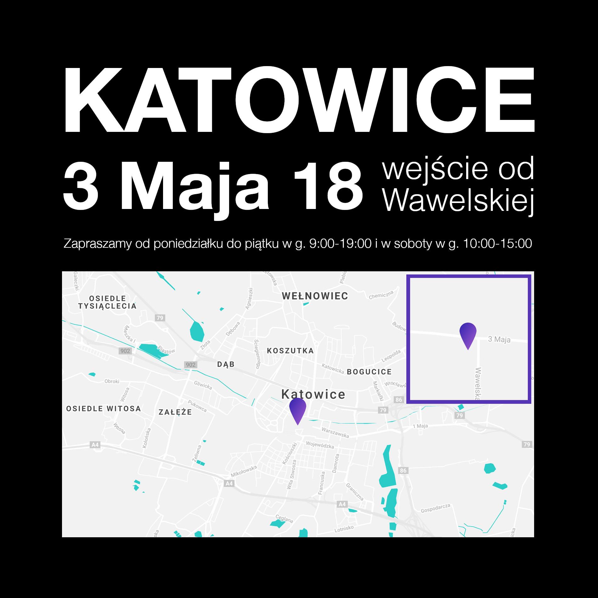 Nowy oddział Tavex – Katowice, 3 Maja 18, Wawelska