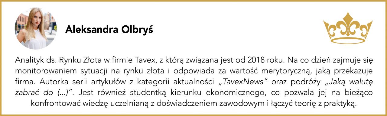 Aleksandra Olbryś –Analityk ds. Rynku Złota w Tavex, autorka serii TavexNews